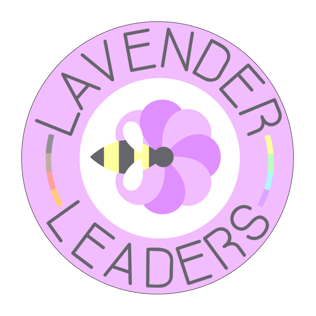 Lavender Leaders logo: pink circle with semi circle rainbows on either end and Lavender Leaders around it. Inside the circle is a bee with pink and purple wings
