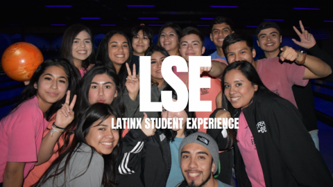 "Picture of Hispanic Student Association members at a bowling event with the letters LSE in capital letters with ""Latinx Student Experience"" spelled out underneath"
