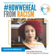 National Day of Racial Healing flyer with photo of Nikole-Hannah Jones