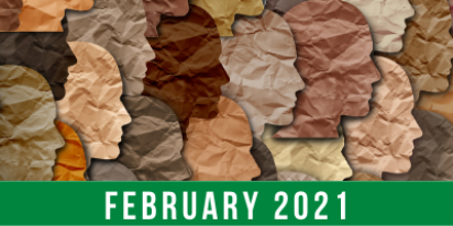 Paper cutouts of faces in profile in various skin tones with text reading: February 2021