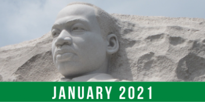 Photo of the MLK Jr. statue memorial with text reading: January 2021