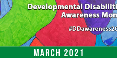 Developmental Disabilities Awareness Month #DDawareness2021